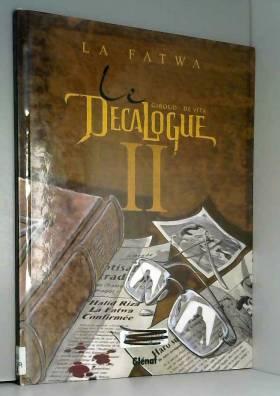 Le Décalogue, tome 2 : La...