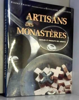 Artisants des monastères :...