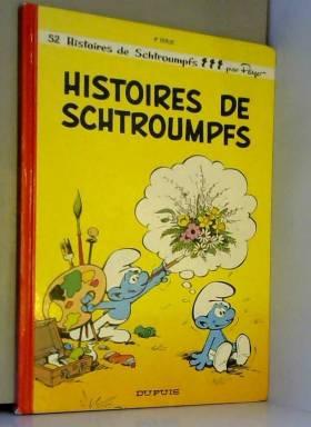 Histoires de Schtroumpfs,...