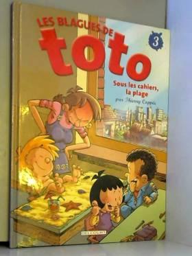 Les Blagues de Toto, tome 3...