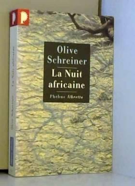 Olive Schreiner - La nuit africaine