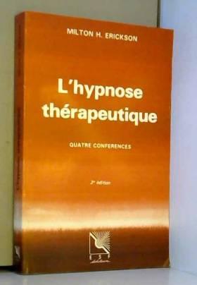 L'Hypnose thérapeutique :...