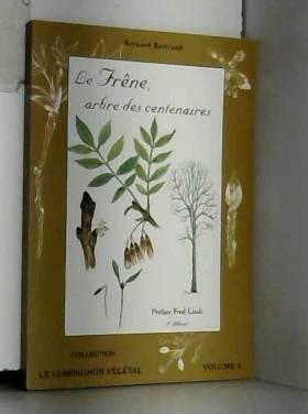 Le Frêne, arbre des...