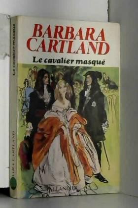 Cartland Barbara - Le cavalier masqué