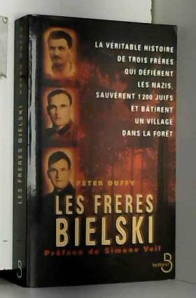 Les Frères Bielski : La...