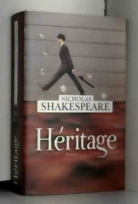 Nicholas Shakespeare - Héritage