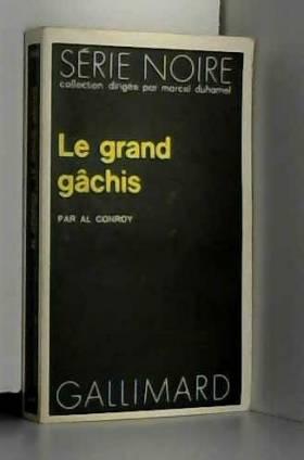 A. Conroy - Le grand gachis