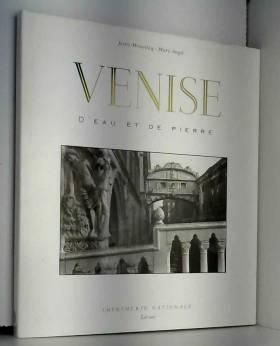 Venise : D'eau et de pierre