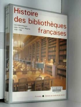 Histoire des Bibliothèques...