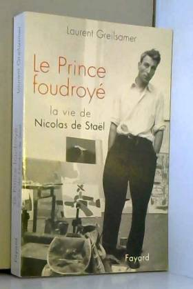 Le Prince foudroyé : La Vie...
