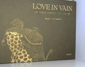 Love in Vain: Robert...