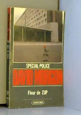 Fleur de ZUP (Spécial-police)