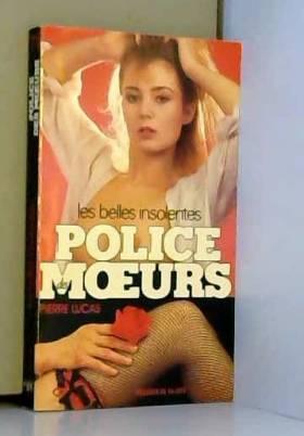 Police des mœurs Les belles...