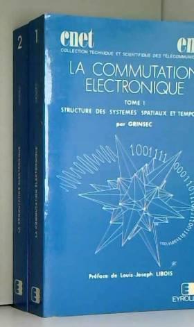 La Commutation électronique...