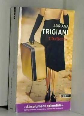 Adriana Trigiani et Pierre Girard - L'Italienne