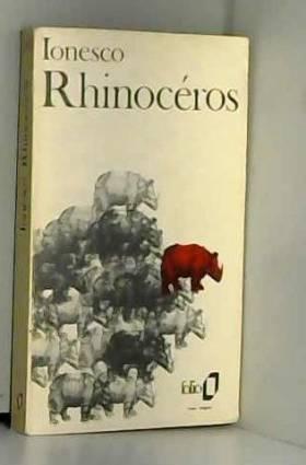 Rhinocéros: Pièce en trois...