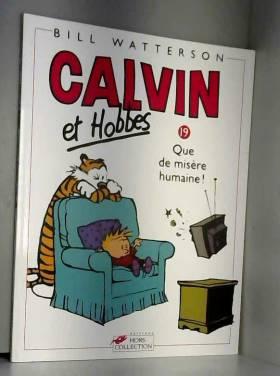 Calvin et Hobbes, tome 19 :...