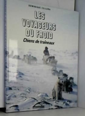 Les Voyageurs du froid...