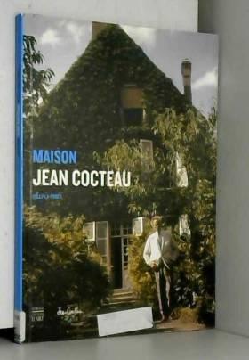 Maison Jean Cocteau :...