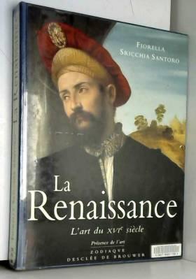 L'Art de la Renaissance :...
