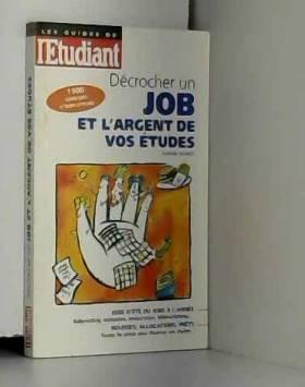 Décrocher un job et...