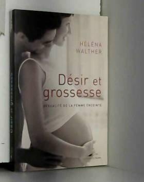 Désir et grossesse :...