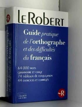 Le Robert - Guide pratique...