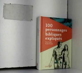 100 personnages bibliques...