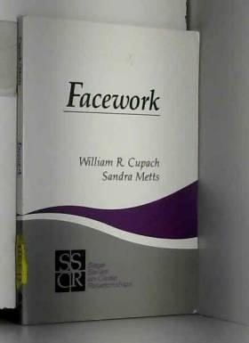 William Cupach, Sandra Metts et Sandra Metts - Facework