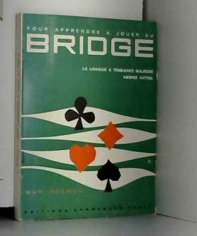 Guy Rebour - Pour apprendre à jouer au bridge