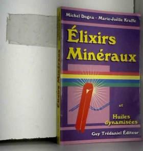Elixirs minéraux et huiles...