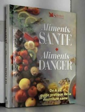 Aliments santé, aliments...