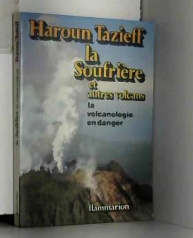 La Soufrière et autres volcans