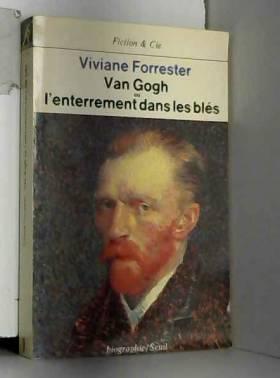 Van Gogh ou l'Enterrement...