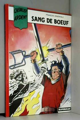 Chevalier Ardent, tome 5 :...