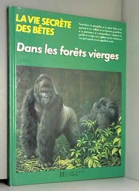 La Vie secrète des bêtes...