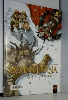 Zorn et Dirna, Tome 3 : Les...