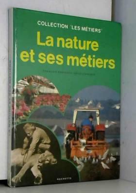 La Nature et ses métiers