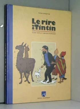 Le rire de Tintin : Essai...