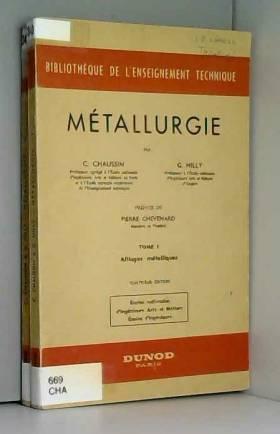 Métallurgie En deux volumes...