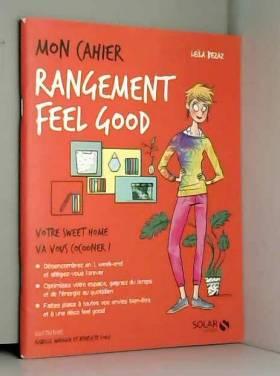Mon cahier Rangement feel good