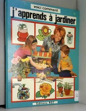 J'apprends à jardiner