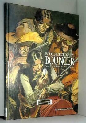 Bouncer, Tome 1 : Un...