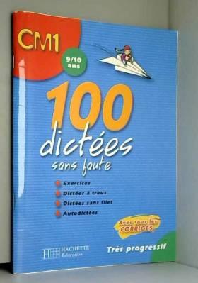100 dictées sans faute CM1...