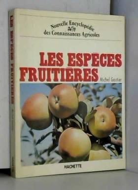 Les Espèces fruitières