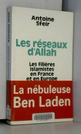 Les Réseaux d'Allah : Les...