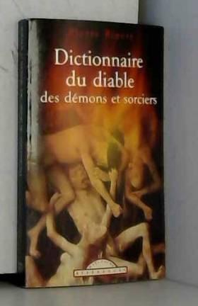 Dictionnaire du diable, des...