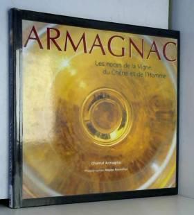 Armagnac : Les Noces de la...