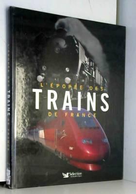 L'épopée des trains de...