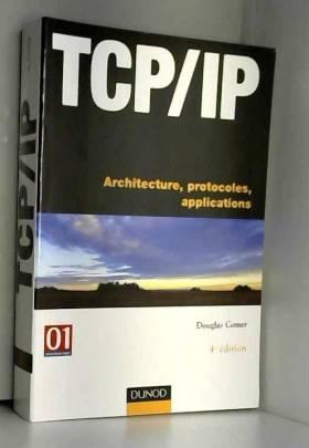 TCP/IP : Architectures,...
